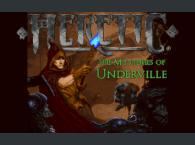 Heretic: The Mysteries of Underville